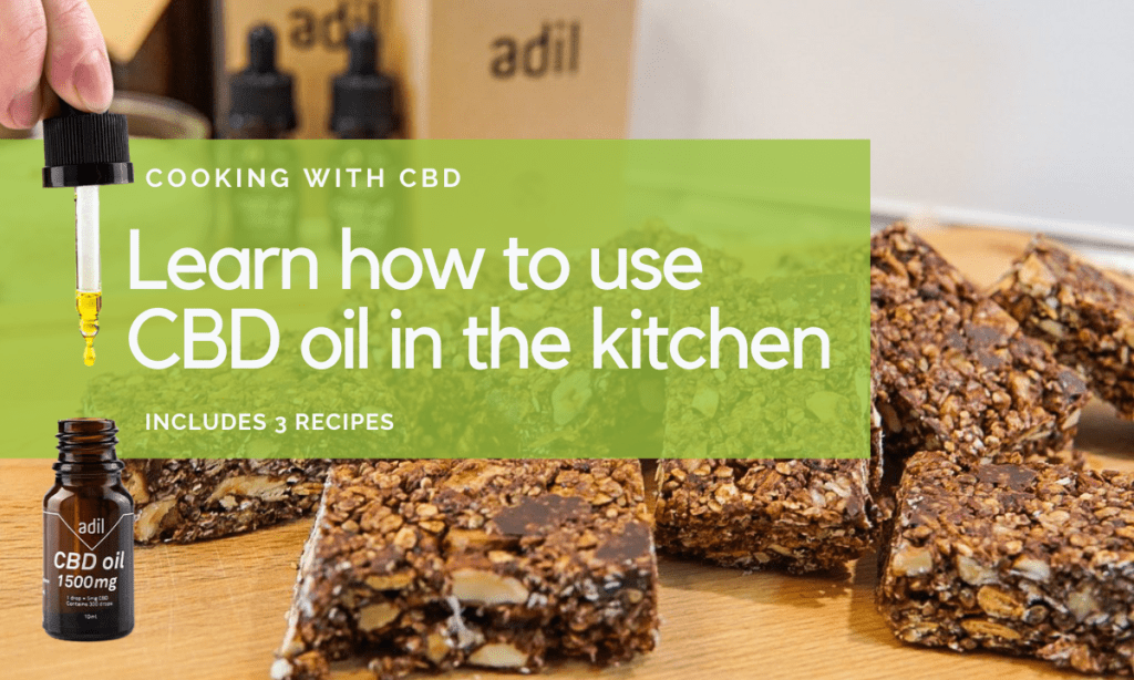 Learn how to use CBD oil in the kitchen